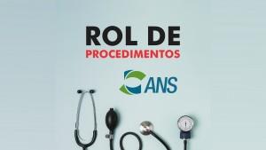 PLANOS DE SAÚDE: Rol de coberturas obrigatórias da ANS  será revisto a cada 120 dias.